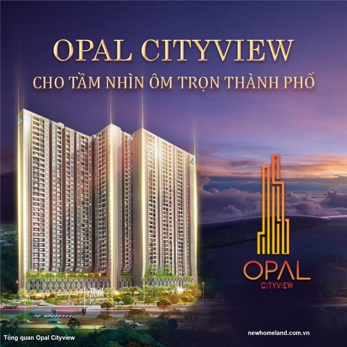 Opal Cityview đang triển khai
