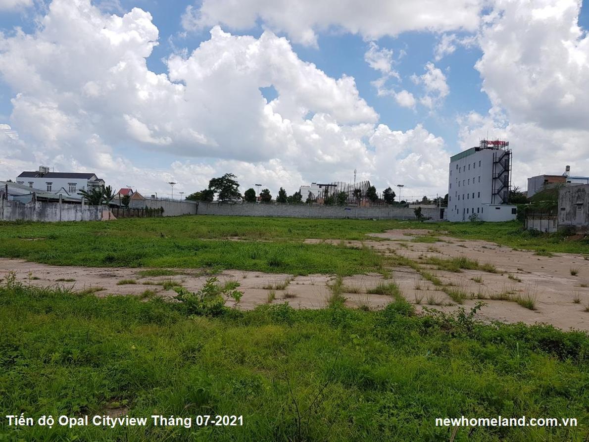 Tiến độ dự án Opal Cityview Tháng 07-2021