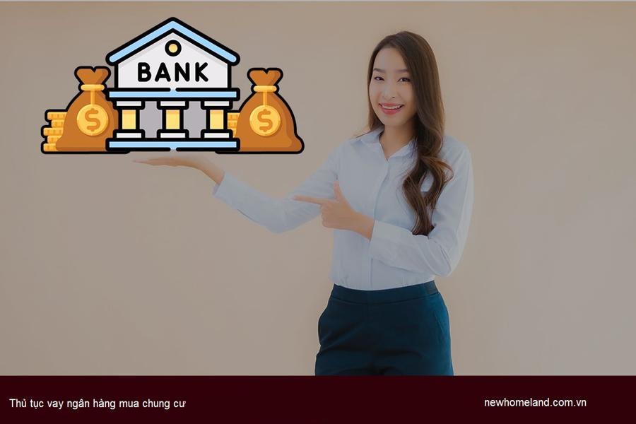 Thủ tục vay ngân hàng mua chung cư